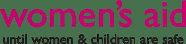 Women's Aid until women & children are safe
