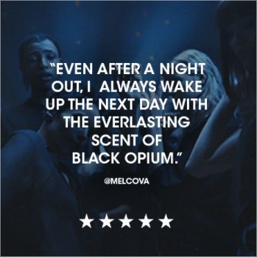 Even after a night out, I always wake up the next day with the everlasting scent of Black Opium. @melcova